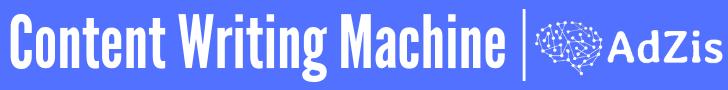 Content Writing Machine