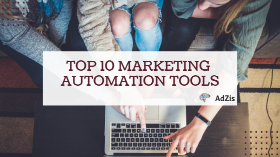 Top 10 Marketing Automation Tools