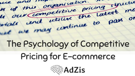 The Psychology of Competitive Pricing for E-commerce