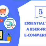 5 Essential Tips for a User-Friendly E-Com Store