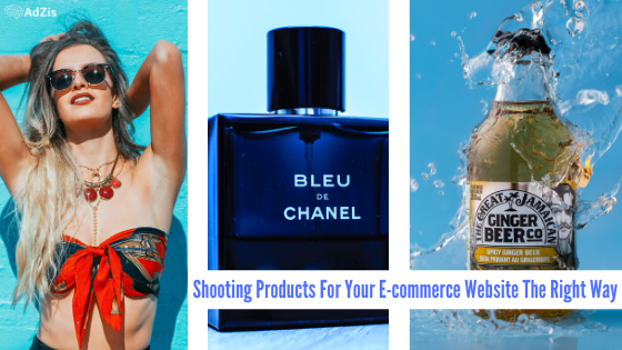 Shooting Products For Your E-commerce Website The Right Way