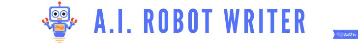 A.I. Robot Writer