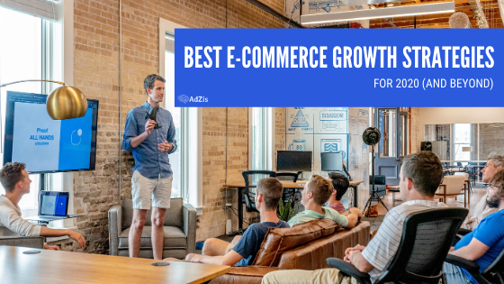 eCommerce Growth Strategies